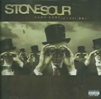 COME WHAT(EVER) MAY BY STONE SOUR (CD)