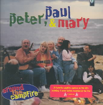 AROUND THE CAMPFIRE BY PETER PAUL & MARY (CD)