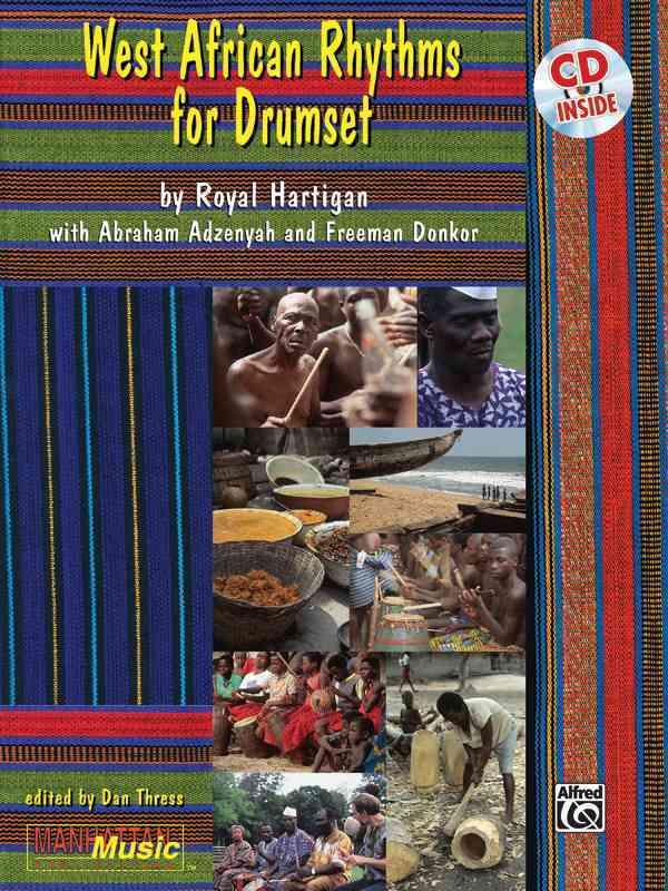 West African Rhythms for Drumset By Hartigan, Royal