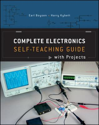 Complete Electronics Self-Teaching Guide with Projects By Boysen, Earl/ Kybett, Harry